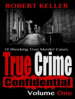 True Crime Confidential Volume 1
