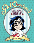 Girl Overboard!: Everything's Coming Up Rosie