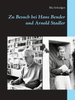 Zu Besuch bei Hans Bender und Arnold Stadler
