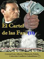 El Cartel de las Farc (II)