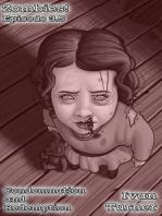 Zombies! Episode 3.5