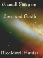 A Small Story on Love and Death