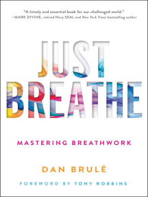 Just Breathe: Mastering Breathwork