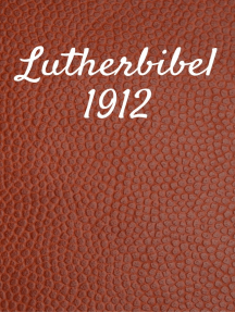 Lutherbibel 1912: Duale Deutsche Version - *TTS Beweis* (German Edition) Kindle Edition
