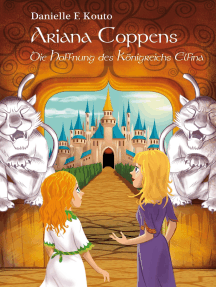Ariana Coppens - Band 1: Die Hoffnung des Königreichs Elfina