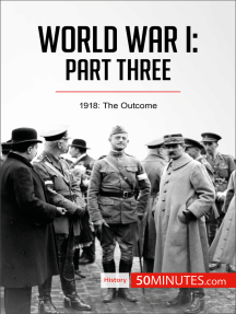 World War I: Part Three: 1918: The Outcome