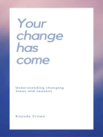 Your Change Has Come