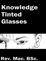 Knowledge Tinted Glasses