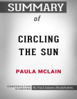 Conversations on Circling the Sun: A Novel by Paula McLain Free download PDF and Read online