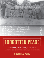 Forgotten Peace: Reform, Violence, and the Making of Contemporary Colombia