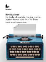 La duda, el sentido común y otras herramientas para escribir bien
