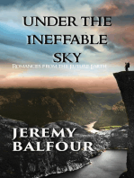 Under the Ineffable Sky