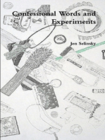 Confessional Words and Experiments