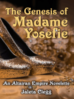 The Genesis of Madame Yosefie
