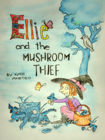 Ellie and the Mushroom Thief