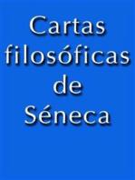 Cartas Filosoficas de Séneca