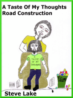 A Taste Of My Thoughts Road Construction