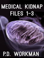 Medical Kidnap Files #1-3