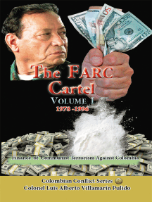 The Farc Cartel Volume I