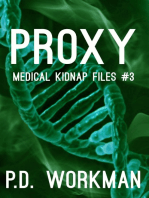 Proxy, Medical Kidnap Files #3