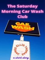 The Saturday Morning Car Wash Club