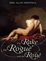 The Rake, The Rogue, and The Roué
