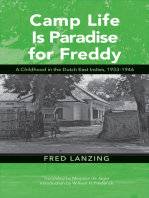 Camp Life Is Paradise for Freddy: A Childhood in the Dutch East Indies, 1933–1946