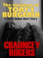 The Incident at Tony's Burgeria