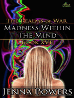 Madness within the Mind