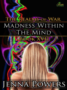 Madness within the Mind: The Realms of War, #17