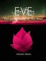 Eve - The Awakening of the Soul