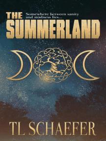 The Summerland: Mariposa, #1
