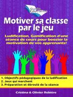 Motiver sa classe par le jeu n°1
