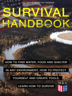 SURVIVAL HANDBOOK - How to Find Water, Food and Shelter in Any Environment, How to Protect Yourself and Create Tools, Learn How to Survive: Become a Survival Expert – Handle Any Climate Environment, Find Out Which Plants Are Edible, Be Able to Build Shelters & Floatation Devices, Master Field Orientation and Learn How to Protect Yourself