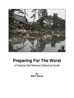 Preparing For The Worst - A Practical Self-Reliance Reference Guide