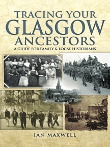 Tracing Your Glasgow Ancestors: A Guide for Family and Local Historians