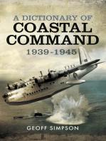 A Dictionary of Coastal Command 1939 - 1945