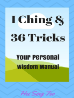 I Ching and 36 Tricks