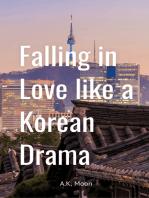 Falling In Love Like A Korean Drama