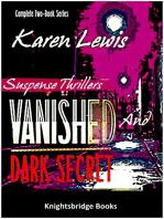 Vanished and Dark Secret