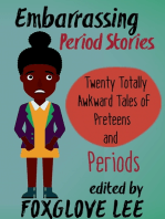 Embarrassing Period Stories