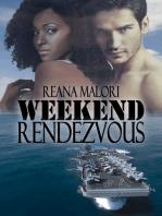 Weekend Rendezvous