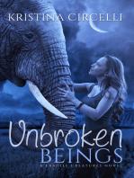 Unbroken Beings