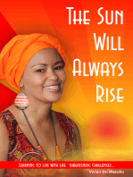 The Sun Will Always Rise