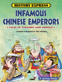 Infamous Chinese Emperors: Tales of Tyranny and Misrule
