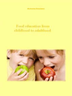 Food Education From Childhood To Adulthood