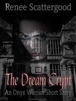 The Dream Crypt (An Onyx Warrior Short Story)