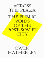 Across the plaza. The public voids of the post-soviet city