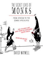 The Secret Lives of Monks