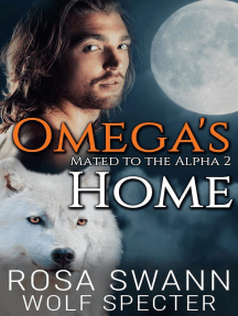 Omega's Home: Mated to the Alpha, #2